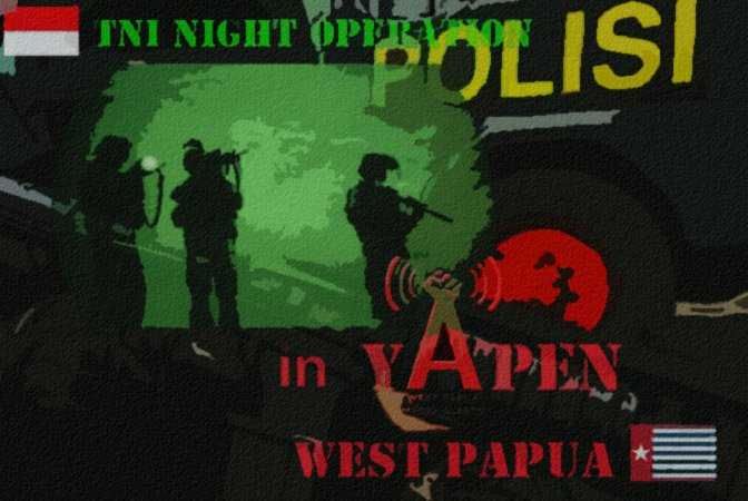 Indonesian Military Assault Targeting Non-Violent Activists in Yapen Village