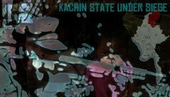 The Siege of Kachin State