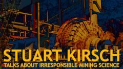stuart-kirsch-mining-science-no-host